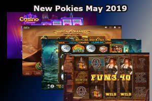 New Pokies May 2019