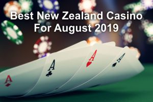 New Zealand Casinos Aug 2019 300x200
