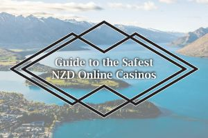 Guide to the Safest NZD Online Casinos