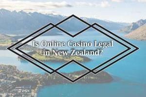 Is Online Casino Legal in New Zealand
