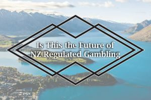 Is This the Future of NZ Regulated Gambling