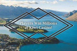 Players win millions at Kiwi Casino