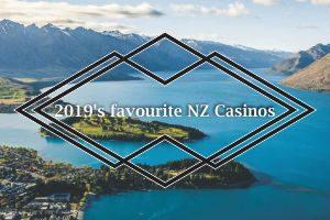 2019's favourite NZ Casinos