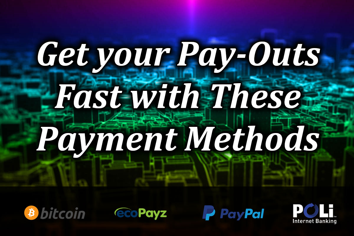 Fast Payment Methods