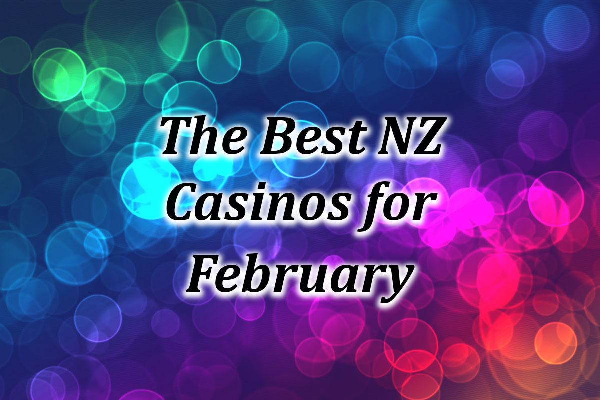 NZ Best casinos February 2021