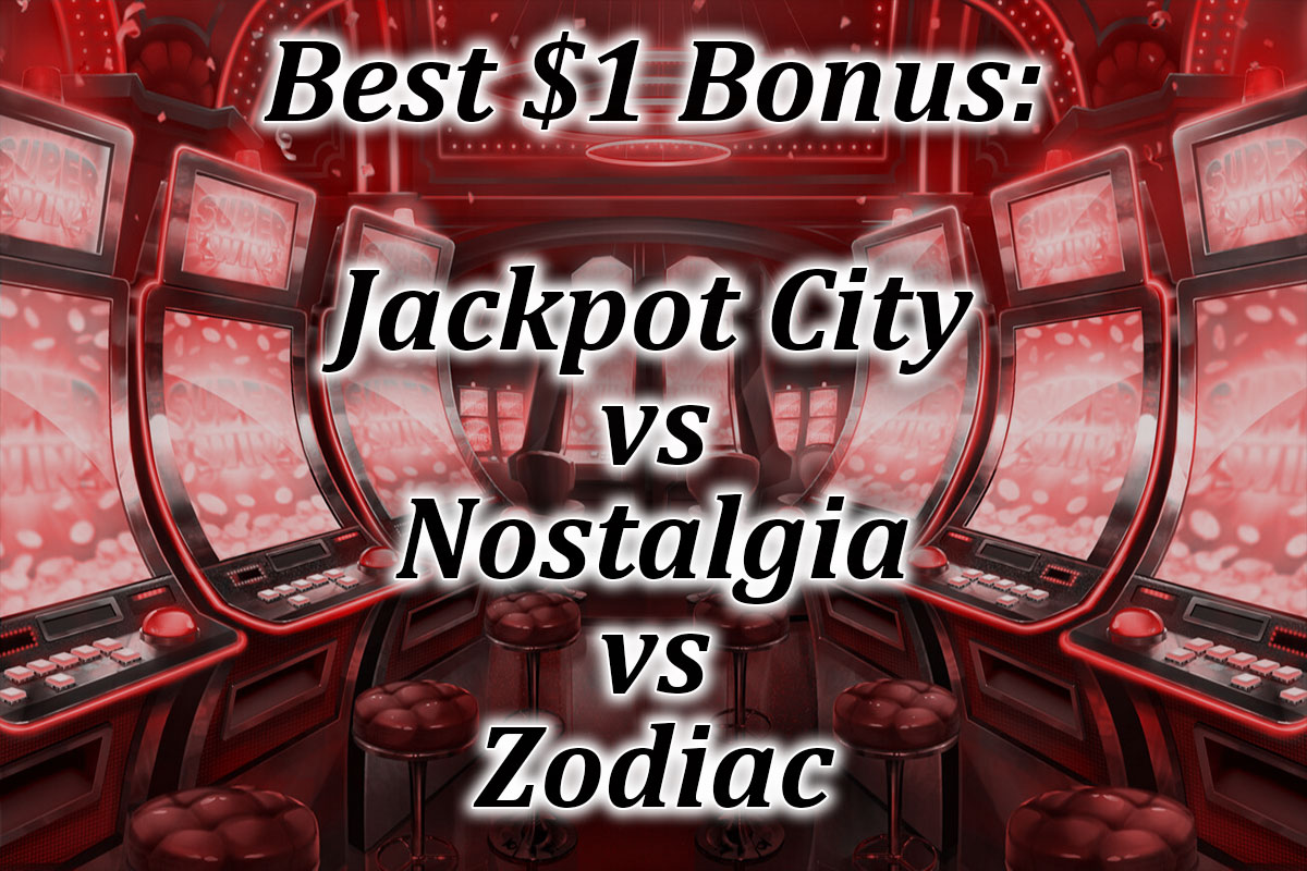 Which $1 bonus is the best?