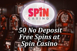 50 No Deposit Spins at Spin Casino article image
