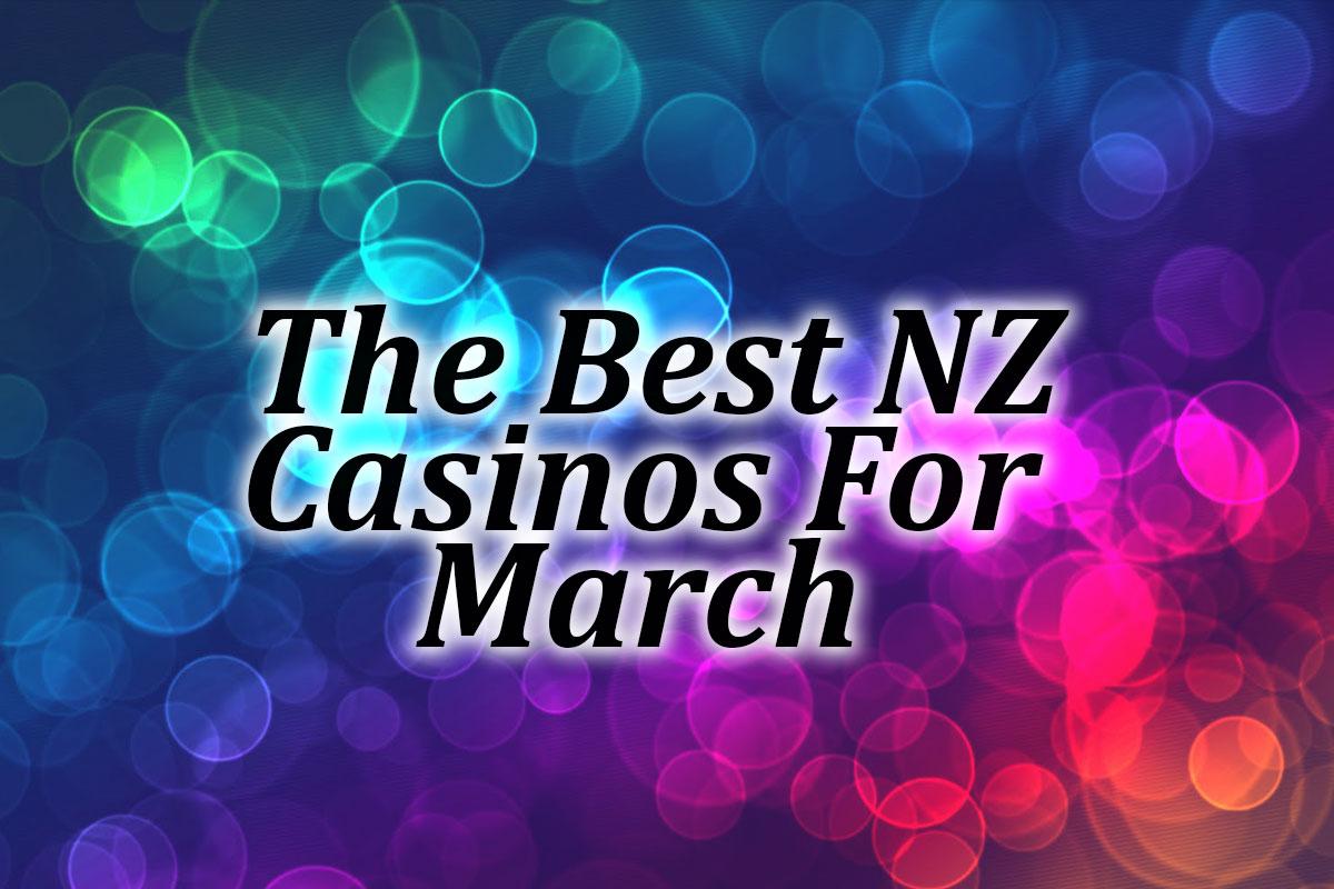 Best NZ Casinos March 2021