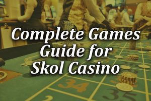 Games and pokies guide for Skol casino