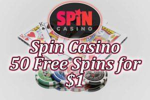 Spin Casino 50 Free Spins $1 bonus