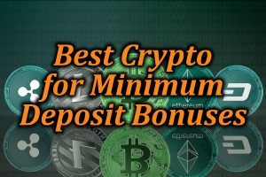 Cryptocurrency minimum deposit casinos
