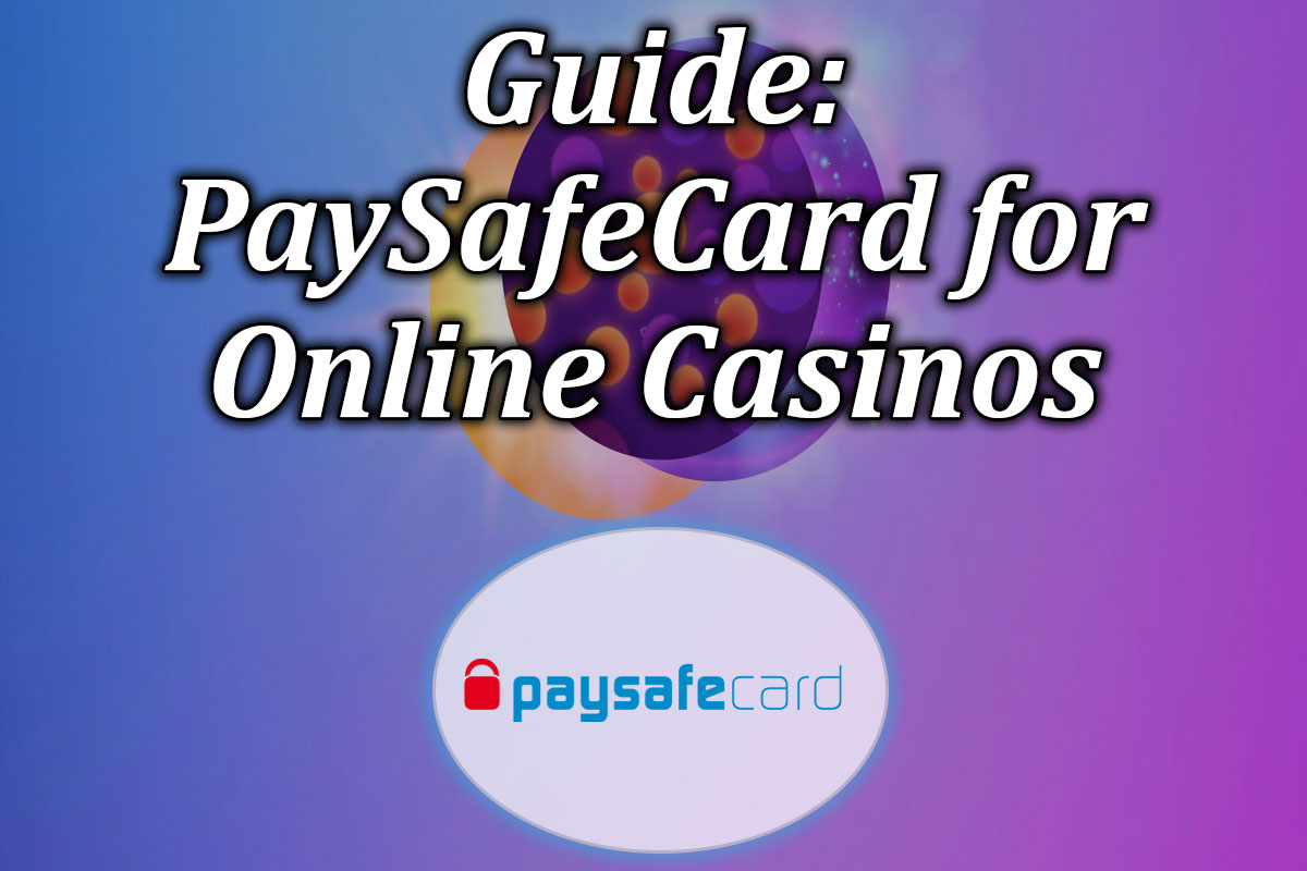 Guide to paysafecard with NZ online casinos