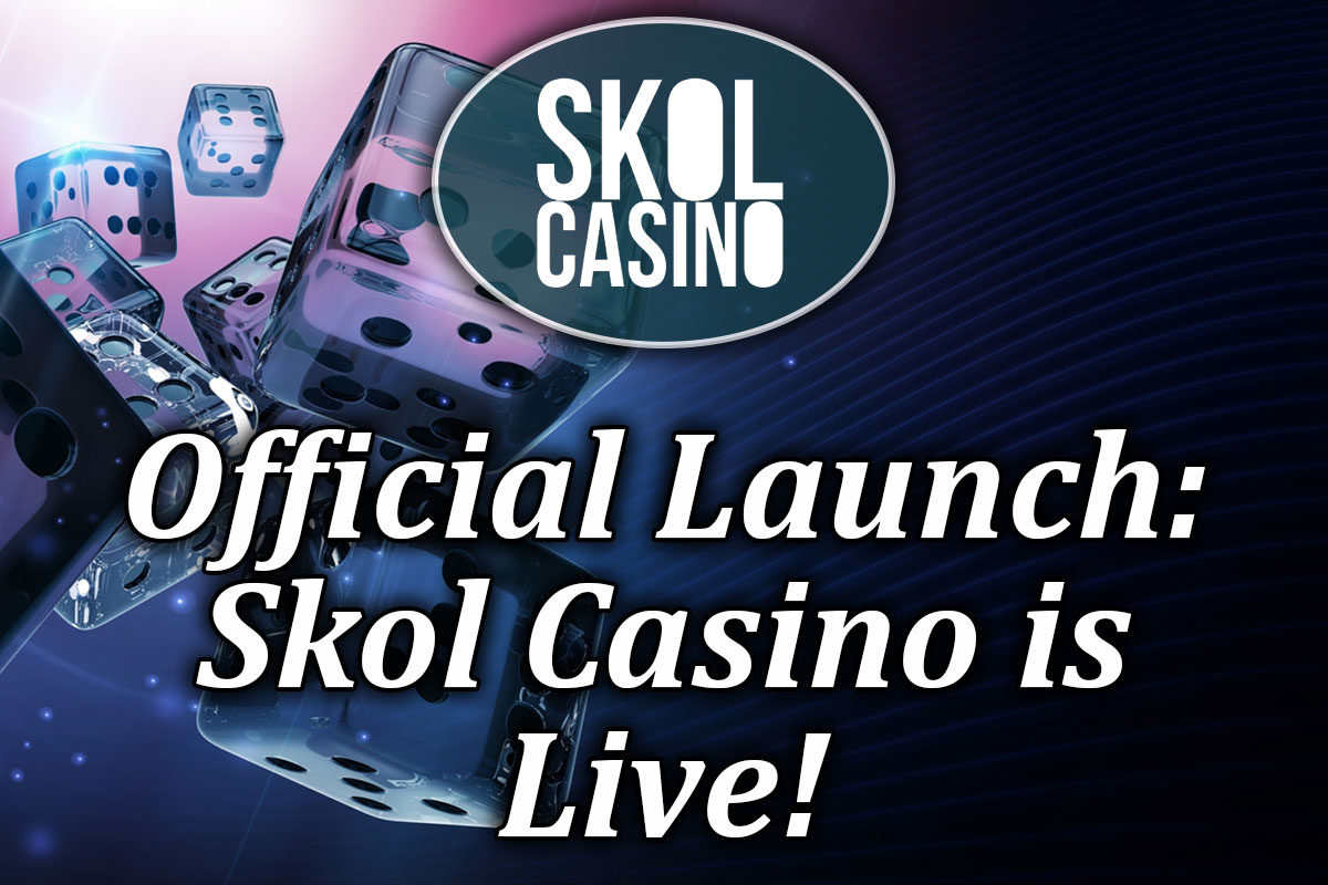 Announcement of Skol Casino going live