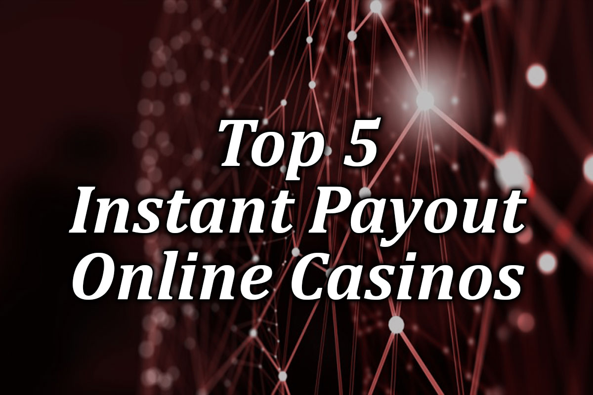The top 5 instant payout casinos in NZ