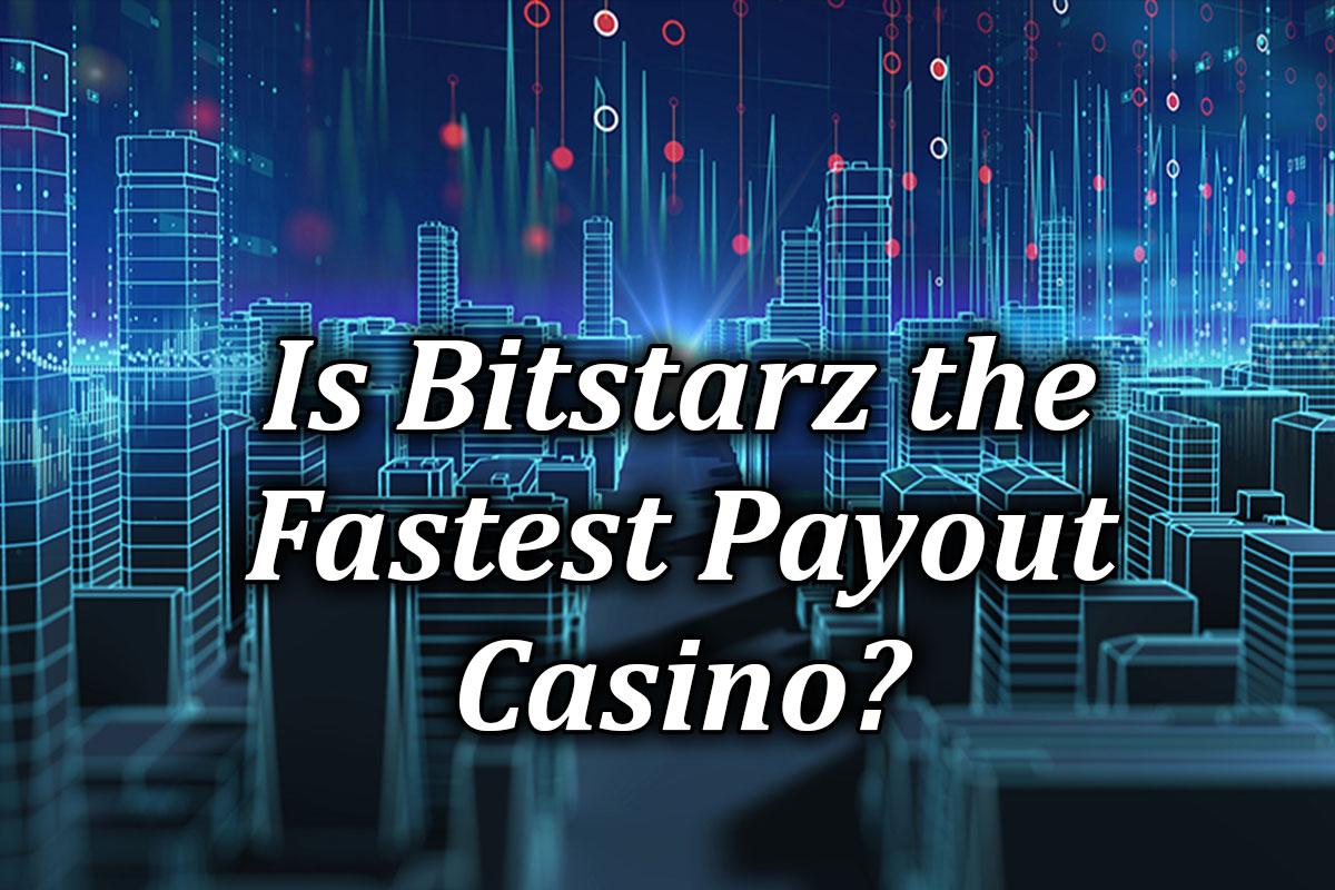 BitStarz payouts