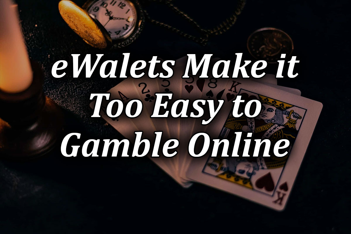 eWallets make it easy for NZ players to gamble online