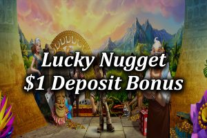 $1 deposit bonus at Lucky Nugget NZ
