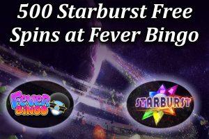 Fever Bingos offers free spins on starburst