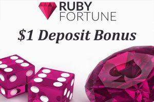 $1 deposit bonus from Ruby Fortune