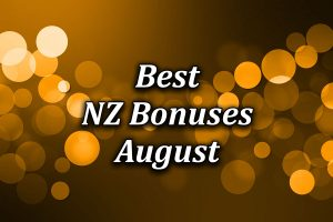 Best Casino Bonuses in New Zealand during August 2021