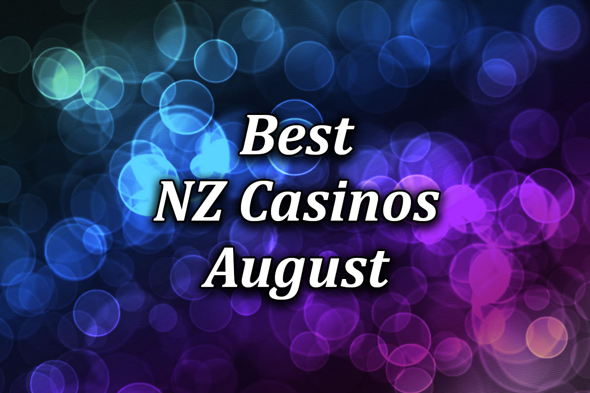 Best casinos in new zealand in august 2021