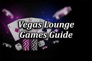 Games at Vegas Lounge Online