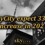 33% earnings increase for Skycity in 2021