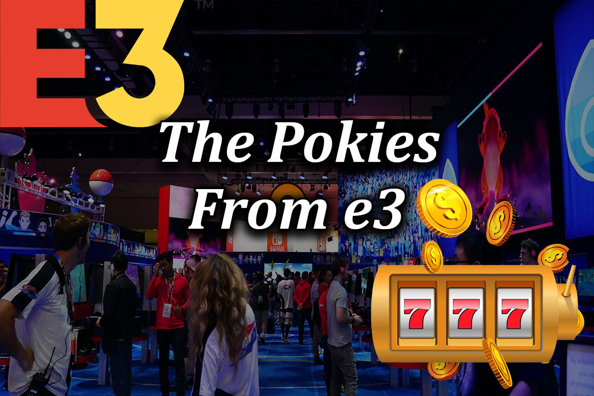 Which pokie games came from E3 2021