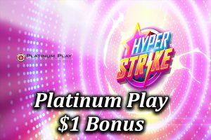 The 1 dollar deposit bonus at Platinum Play