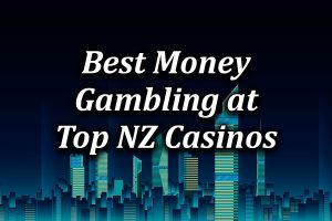 The Single Best Money Gambling Game at Top NZ Casinos
