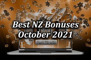 Best New Zealand Bonuses October 2021