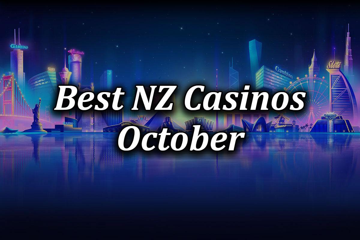 Best New Zealand Online Casinos For October
